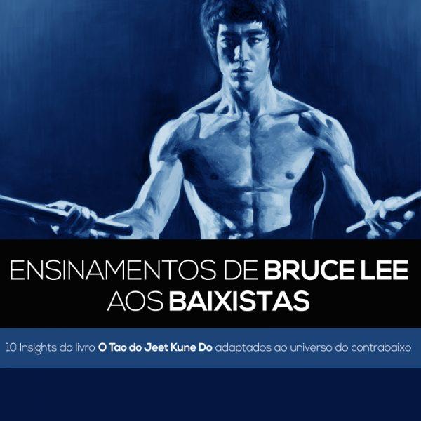 Ensinamentos de Bruce Lee aos baixistas